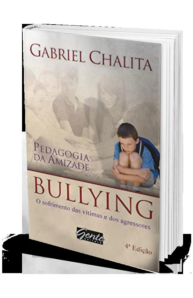 Pedagogia Da Amizade. Bullying O Sofrimento Das Vitimas